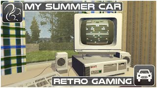 My Summer Car - Episode 57 - Retro Gaming