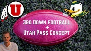 3rd Down Football + Utah Pass Concept: Oregon vs. Utah (Max Browne)