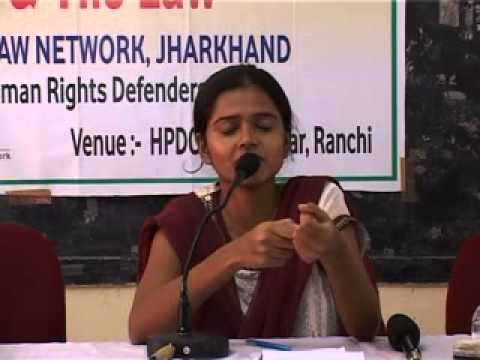 Human Rights & the Law Ranchi 14-15 July 2012 Part 18