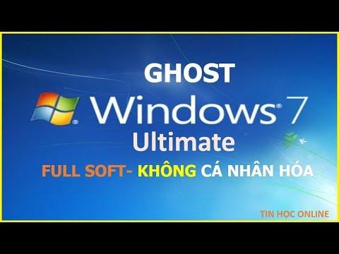Ghost Windows 7 Ultimate 2019 – Full Soft Không Cá Nhân Hóa