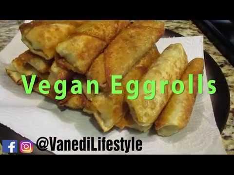 Vegan Recipes (Egg Rolls)