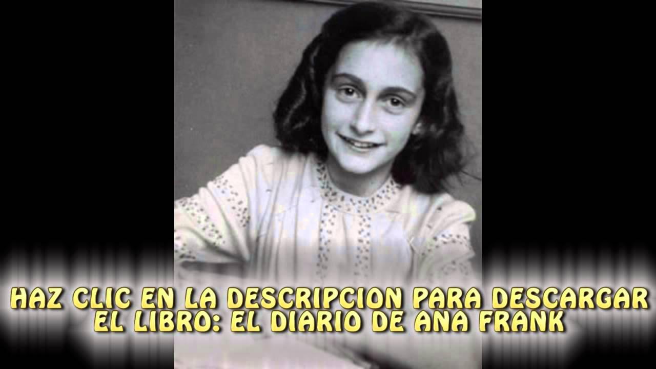 Diario de Ana Frank descarga el libro completo aqui - YouTube