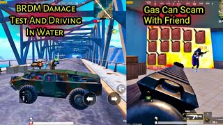 Gas Can Scam With Friend & BRDM Damage And Water Test   Gaming Guru