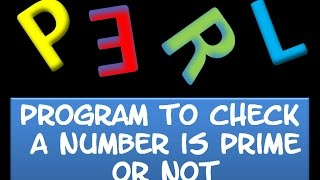 perl programming check a number is prime or not