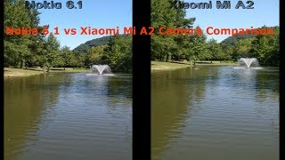 Nokia 6 1 vs Xiaomi Mi A2 Camera Comparison