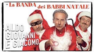 La banda dei Babbi Natale - Trailer | Aldo Giovanni e Giacomo