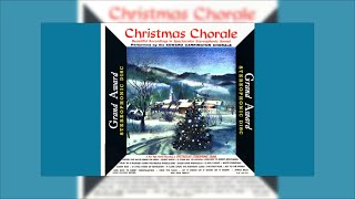 Edward Carrington Chorale- Christmas Chorale (Grand Award 223-S.D.; 1958)- O Come All Ye Faithful