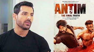 ANTIM: The Final Truth Trailer परJohn Abraham का Reaction, Salman Khan परकहीयेबड़ी बात