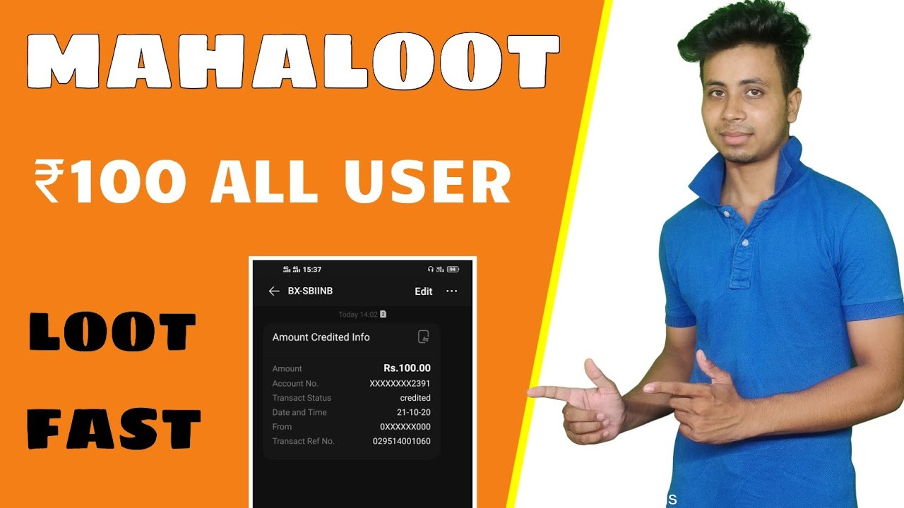 ( Expired ) Mahaloot All User Earn ₹100 Bank Cashback For All User Limited Loot