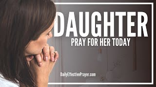 prayer for my daughter   prayers for your daughter