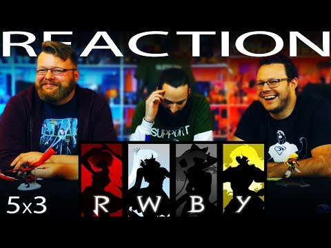 """RWBY Volume 5 Chapter 3 REACTION!! """"Unforeseen Complications"""""""