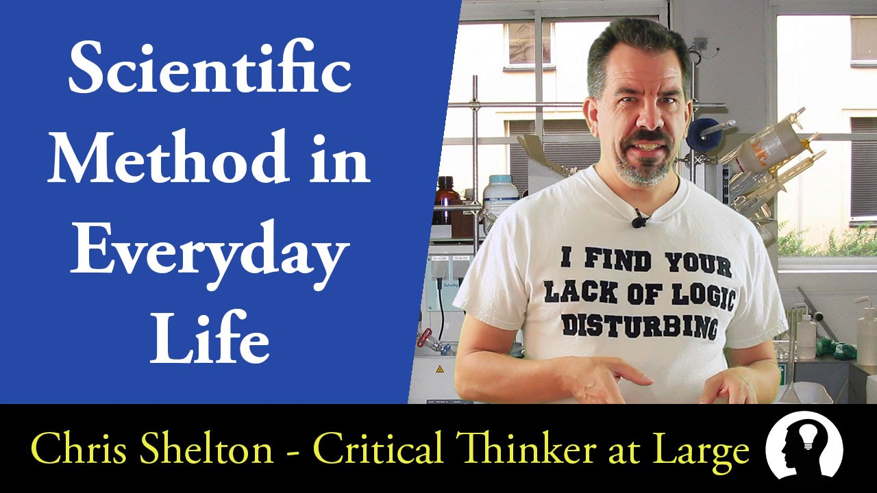 how is the scientific method used in everyday life