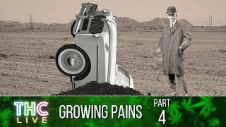 Growing Pains #4 | History of Cannabis