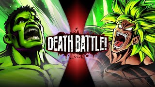 Hulk VS Broly (Marvel VS Dragon Ball) | DEATH BATTLE!