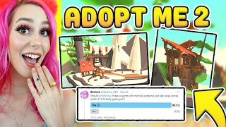 ADOPT ME 2 ! They Are Making A NEW GAME ! Roblox Adopt Me 2 (Roblox)