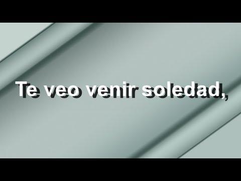 Te Veo Venir Soledad - Franco de Vita Feat. Alejandro Fernández - Letra - HD