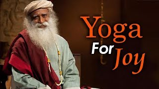 Yoga For Joy : Nada Yoga - Sadhguru