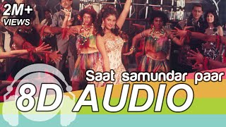 Saath Samundar paar | 8D Audio Song | Vishwatma (HQ) 🎧