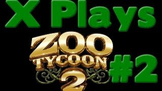X Plays Zoo Tycoon 2 - Part 2 : Till the Fat Lady Sings!