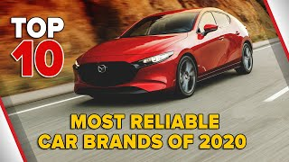 Top 10 Most Reliable Car Brands of 2020