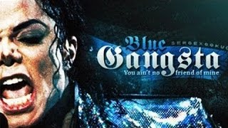 Michael Jackson Blue Gangsta مترجم