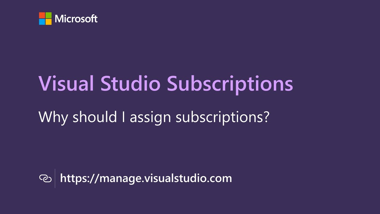 Why Should I Assign Subscriptions?