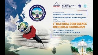Watch Proceedings Live - 1st National Conference on Media & Journalism 2019