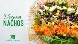 Vegan Nachos | 1-2 Simple Cooking