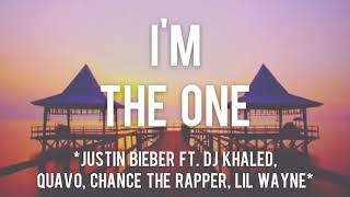 I'm The One - Justin Bieber ft. DJ Khaled, Quavo, Chance Rapper, Lil Wayne (Lyrics dan Terjemahan)