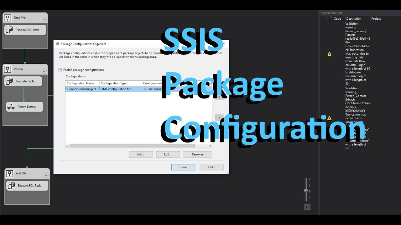 SSIS How To Set Up PackageConfigurations For ConnectionManagers