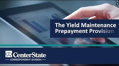 The Yield Maintenance Prepayment Provision