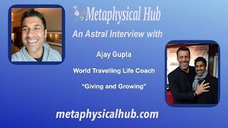 An Astral Interview with Ajay Gupta