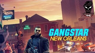 Gangstar New Orleans Windows Android iOS Walkthrough - Gameplay Intro Startup Mission