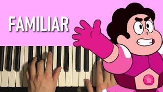 Steven Universe - Familiar (Piano Tutorial Lesson)