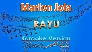 Marion Jola - Rayu (Karaoke) | GMusic