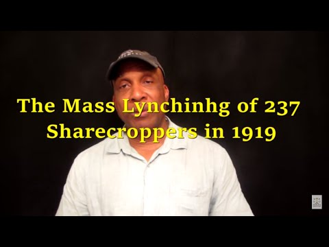 The Mass Lynching of 237 Sharecroppers in 1919