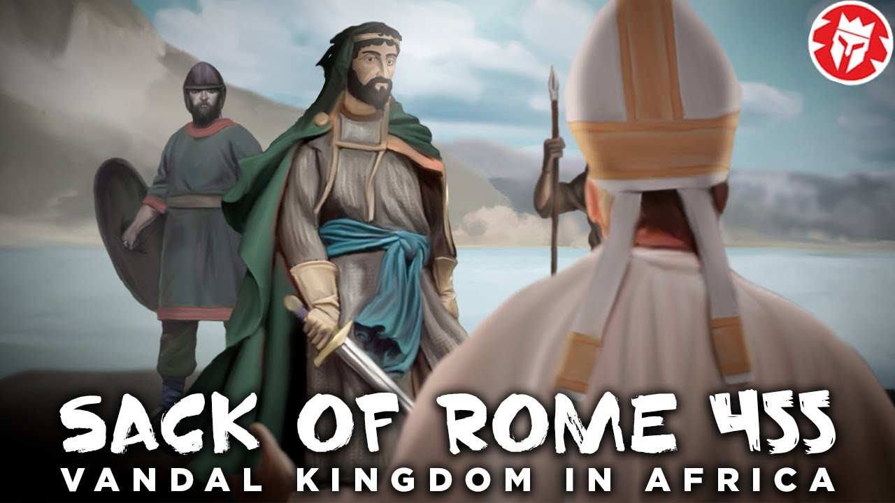 Download Vandal Kingdom in Africa and the Sack of Rome in 455 DOCUMENTARY