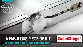 The NEW iFi Audio Neo iDSD DAC-Preamp-Headphone Amp Review ! (Take 2, Ep: 27)