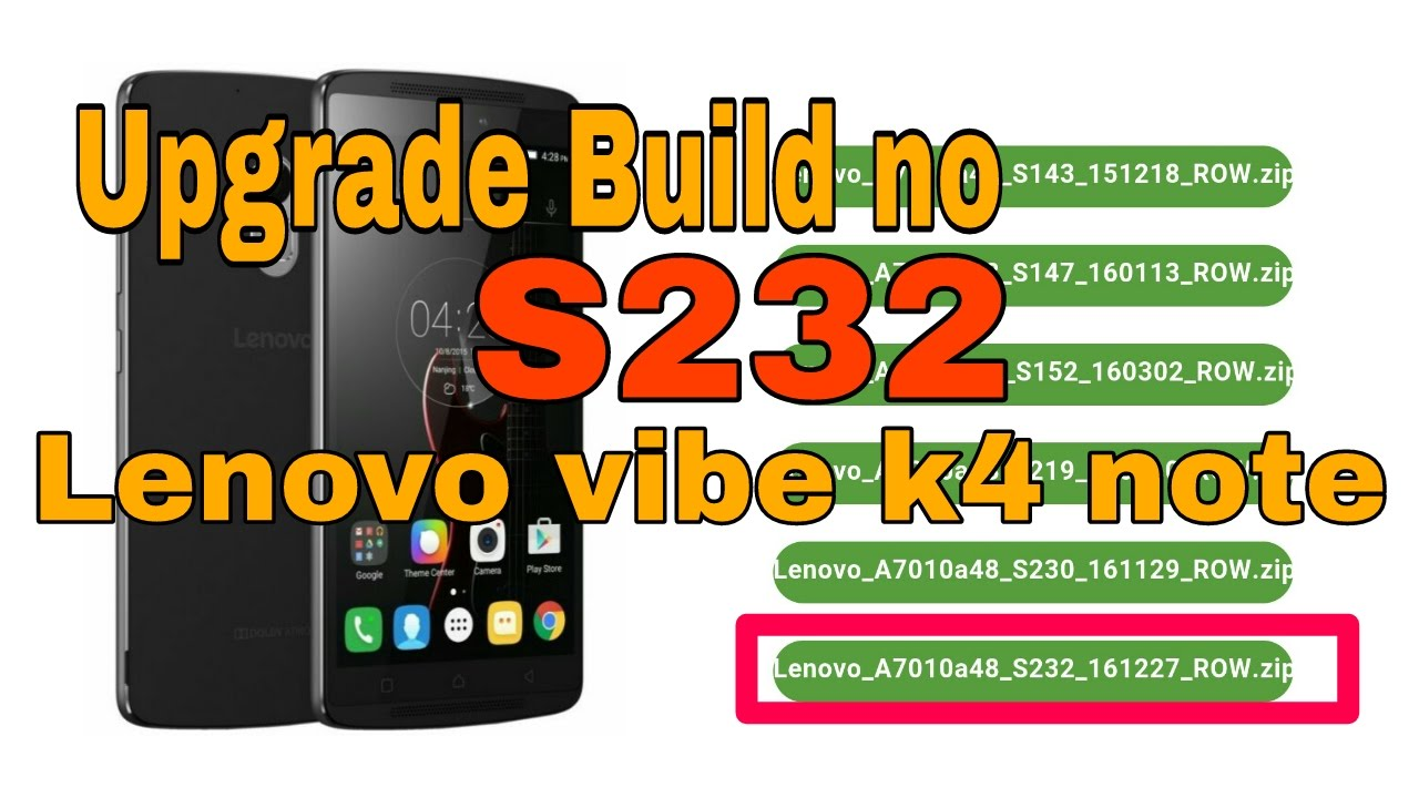 how to install build number S232 ROW IN LENOVO vibe K4 Note