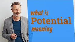 Potential | Meaning of potential