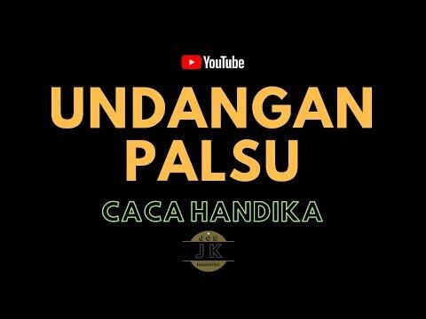 CACA HANDIKA - UNDANGAN PALSU // KARAOKE DANGDUT TANPA VOKAL // LIRIK