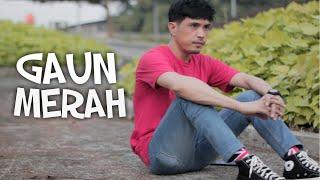 GAUN MERAH - SONIA (Cover) By Nurdin yaseng