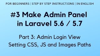 #3 Make Admin Panel in Laravel 5.6 | Admin Login View