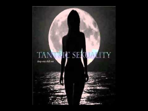 Tantric Sexuality M1 extended remix