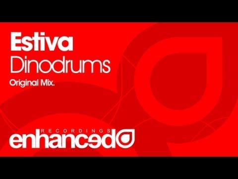Estiva - Dinodrums (Original Mix) [OUT NOW]