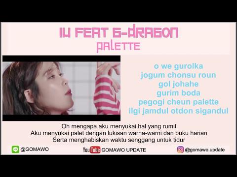 LIRIK IU Feat. G-DRAGON - PALETTE By GOMAWO [Indo Sub]