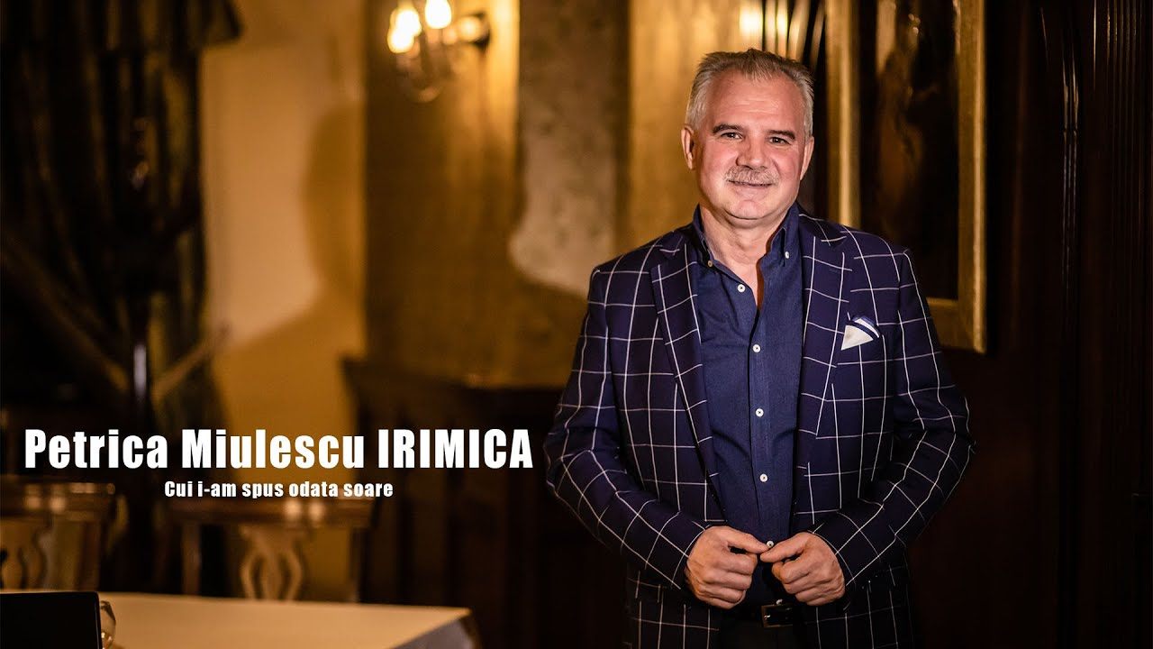 Download Petrica Miulescu Irimica - Cui i-am spus odata soare
