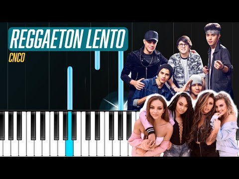 CNCO, Little Mix - Reggaeton Lento Piano Tutorial - Chords - How To Play - Cover