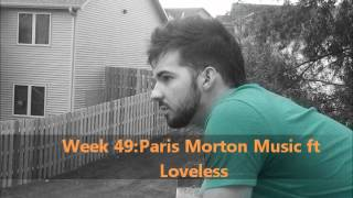 Bars Up Ent Week 49: Paris Morton Muisc ft Loveless