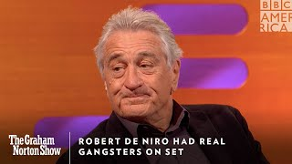 Robert De Niro Had Real Gangsters On Set | The Graham Norton Show | Friday at 11pm | BBC America